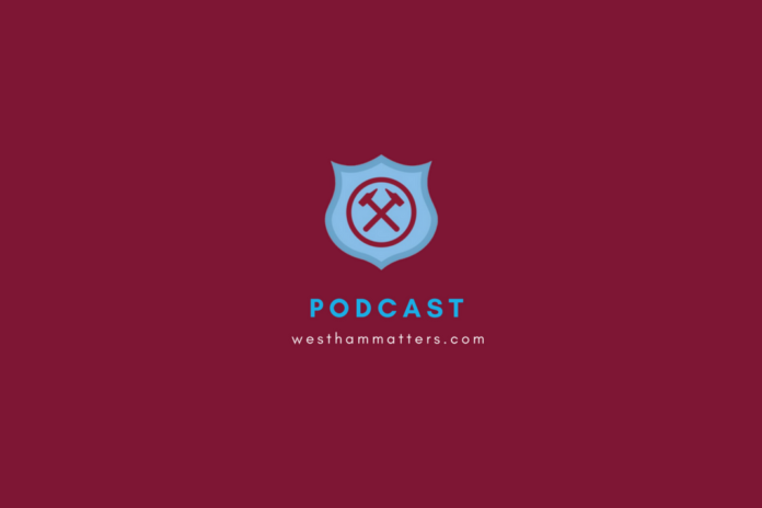 West Ham Matters Podcast Manchester United